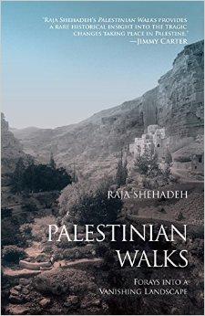 Raja Shehadeh - Palestinian Walks