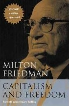 Milton Friedman - Capitalism and Freedom
