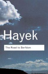 Friedrich von Hayek's Road to Serfdom