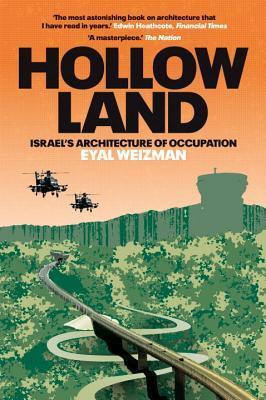 Hollow Land - Eyal Weizman