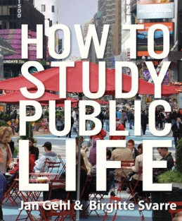 Jan Gehl's How to Study Public Life