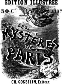 Poster announcing the publication of Les Mystères de Paris (1843), a French language novel by Eugène Sue (1804-1857)